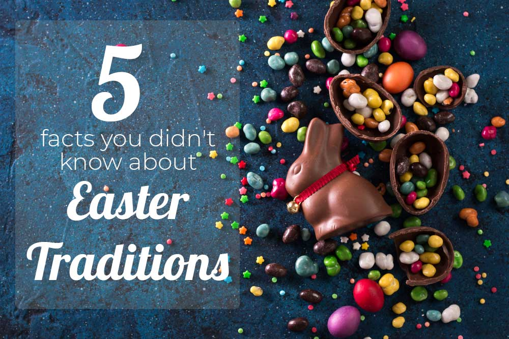 5 amazing facts you didn't know about Easter Traditions